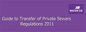 Guide to Transfer of Private Sewers Regulations